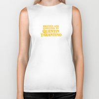 tarantino Biker Tanks featuring Written and Directed by Quentin Tarantino (yellow variant) by Lucas Preti