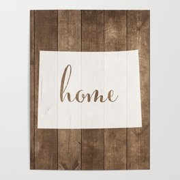 Colorado is Home - White on Wood Poster