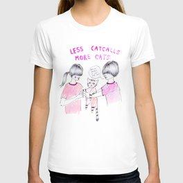 Less Catcalls, More Cats T-shirt