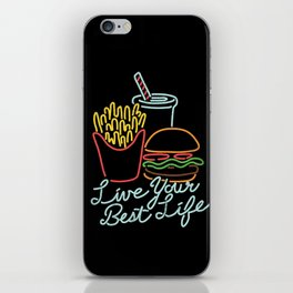 Live Your Best Life iPhone Skin