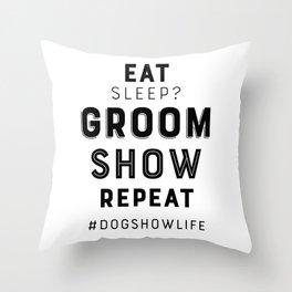 Eat, sleep? Throw Pillow