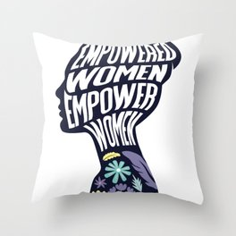 Empowered Women Empower Women Rights Throw Pillow