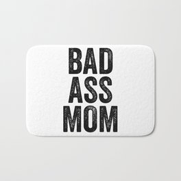 Badass Mom Bath Mat