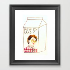 HAVE YOU SEEN BARB? Framed Art Print