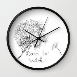 Dare to wish Wall Clock
