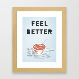 Get Better Framed Art Print