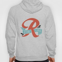 R FOR LIFE  Hoody