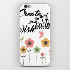 Create things you wish existed calligraphy print for children nursery iPhone & iPod Skin