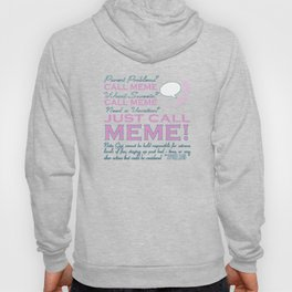 Just call MEME! Hoody