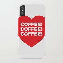 COFFEE! iPhone Case