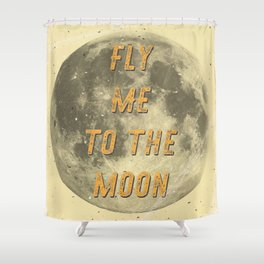 Fly me to the Moon - 50 Years Moon Landing Shower Curtain