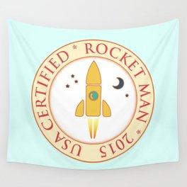 Certified rocket man Wall Tapestry