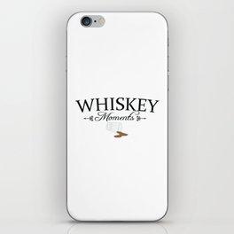 Whiskeymoments iPhone Skin