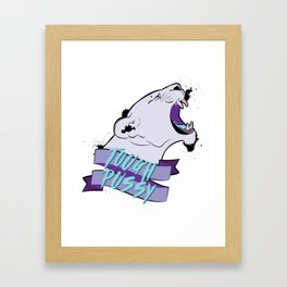 Tough Pussy Framed Art Print