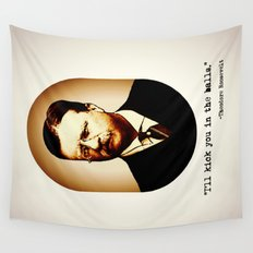Theodore Roosevelt  |  I'll Kick You In The Balls  |  Famous Quotes Wall Tapestry