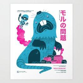 Mole Problem  Art Print