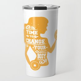 Time to Change Your Body Fitness Workout Travel Mug