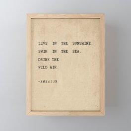 Live in the sunshine. Framed Mini Art Print