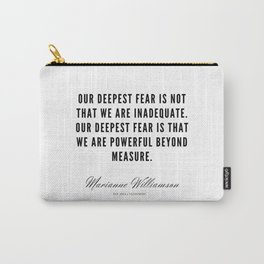 33     Marianne Williamson Quotes   190812 Carry-All Pouch