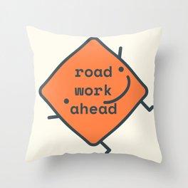 Road Work Ahead Filo Throw Pillow