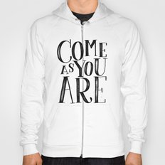 ...as you are Hoody