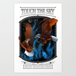TOUCH THE SKY - ROCKY MOUNTAIN HIGH Art Print