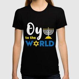 Oy To The World, Funny Happy Hanukkah T-shirt