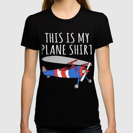 """Plane Shirt For Pilot """"This Is My Plane Shirt"""" T-shirt Design Fly Flying Clouds Drive Airplane Air T-shirt"""