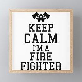 Keep Calm Firefighter Funny Firefighter Dad Framed Mini Art Print