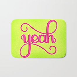 YEAH (BRIGHT HAND LETTERED TYPOGRAPHY ART) Neon Yellow Lime and Hot Pink Bath Mat