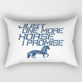 JUST ONE MORE HORSE Rectangular Pillow