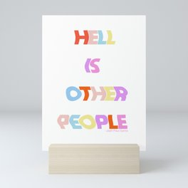 Hell is Other People Mini Art Print