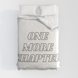 One more chapter - book lovers quote Comforters
