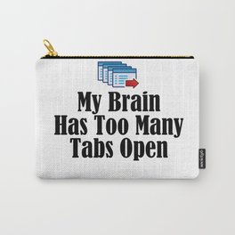 Funny Stressed Brain Stressful Insanity Work Sucks Job Carry-All Pouch