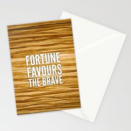 06. Fortune favours the brave Stationery Cards