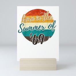 50th Birthday Summer of 69 T Shirt Gift Mom Dad Vintage Mini Art Print