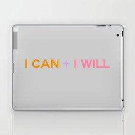 I CAN + I WILL gray Laptop & iPad Skin
