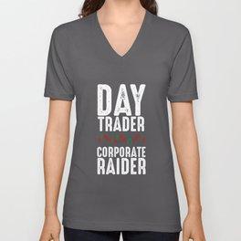 Day Trader Corporate Raider | Trading Forex Stock Unisex V-Neck