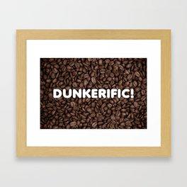 Dunkerific! Framed Art Print