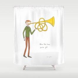 blow the horn you've got Shower Curtain