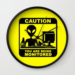 Caution! you are being monitored Wall Clock