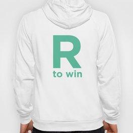 R to win Hoody