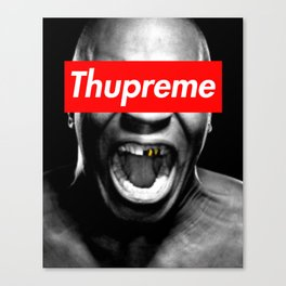 Thupreme Canvas Print