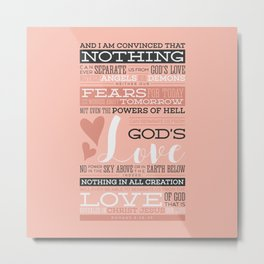 Nothing Can Separate Us From God's Love Metal Print