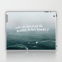 HELD THE OCEANS? Laptop & iPad Skin