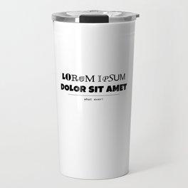 Lorem Ipsum Travel Mug