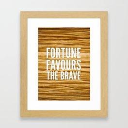 06. Fortune favours the brave Framed Art Print