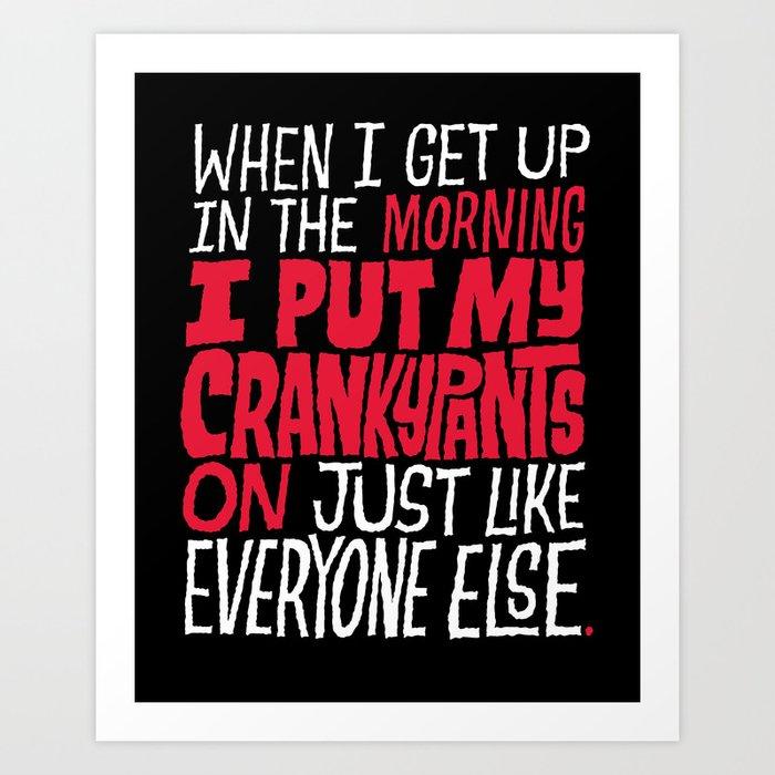 Crankypants Art Print