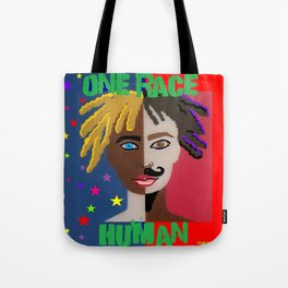 "ONE RACE... ""HUMAN"". Tote Bag"