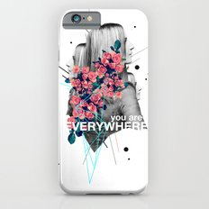 You Are Everywhere Slim Case iPhone 6s